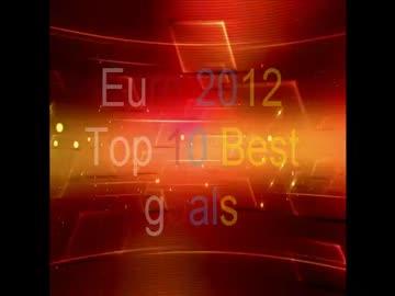 Top 10 najlepszych goli Euro 2012