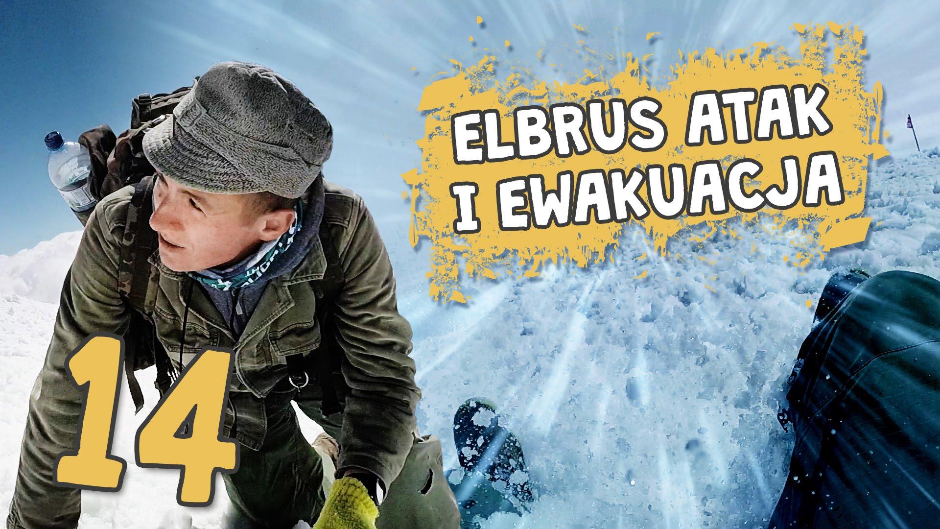 Autostopem przez Demoludy - Elbrus atak i ewakuacja (odc. 14)